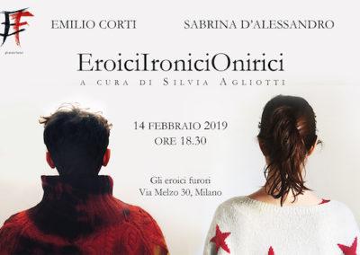 EroiciIroniciOnirici | Emilio Corti e Sabrina D'Alessandro